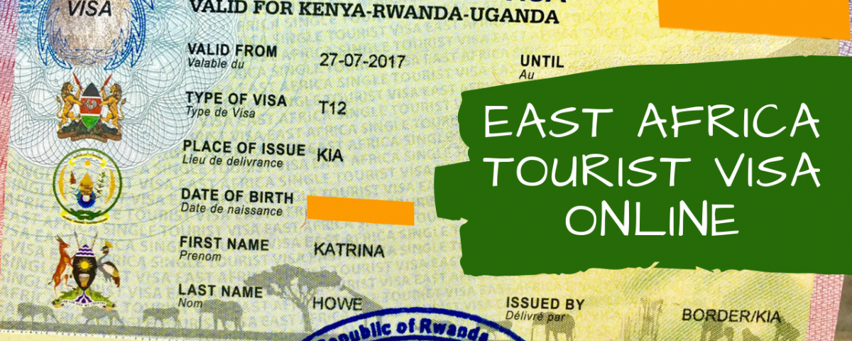 East African Tourist Visa